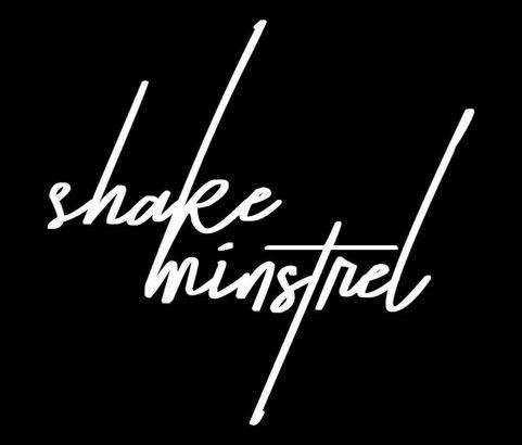 SHAKE MINSTREL