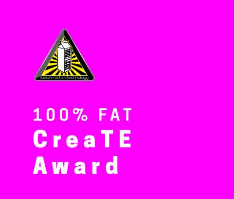 100% FAT CreaTE Award
